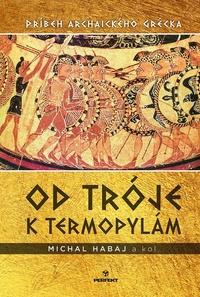 Od Tróje k Termopylám