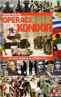 Operace Kondor. Latinská Amerika ve spárech CIA
