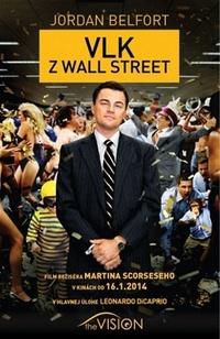 Vlk z Wall Street. Viac peňazí nie je nikdy dosť
