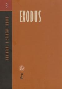 Exodus. Komentáre k Starému zákonu (3)