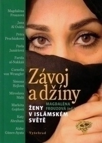 Závoj a džíny / Ženy v islámském světě