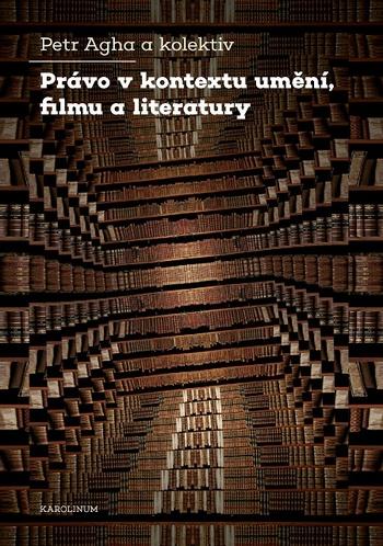 Právo v kontextu umění, filmu a literatury