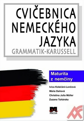 Cvičebnica nemeckého jazyka. Grammatik-Karussell