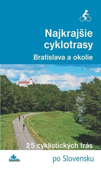 Najkrajšie cyklotrasy - Bratislava a okolie