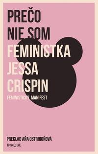 Prečo nie som feministka