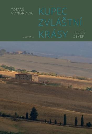 Kupec zvláštní krásy - Julius Zeyer