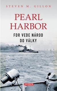 Pearl Harbor. FDR vede národ do války