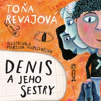 Denis a jeho sestry - CD MP3 (audiokniha)