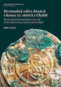 Hromadný nález denárů z konce 10. století z Chýště