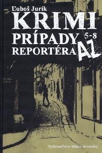 Krimi prípady reportéra AZ 5 - 8