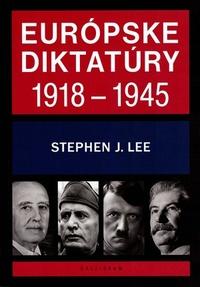 Európske diktatúry 1918-1945
