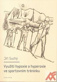 Využití hypoxie a hyperoxie ve sportovním tréninku