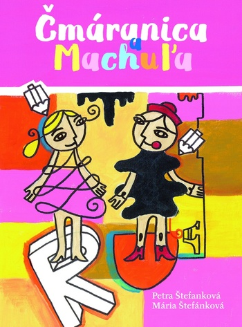 Čmáranica a Machuľa