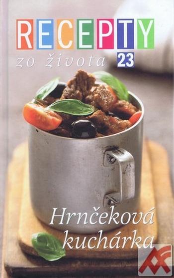 Recepty zo Života 23 - Hrnčeková kuchárka