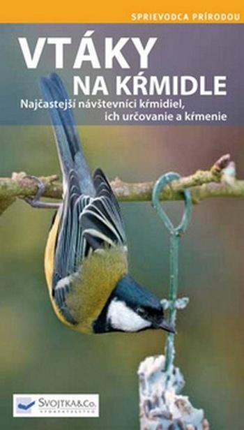 Vtáky na kŕmidle - sprievodca prírodou