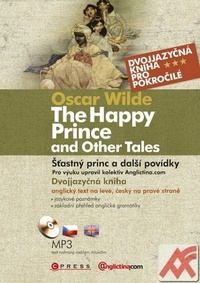 The Happy Prince and Other Tales / Šťastný princ a další povídky