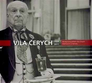 Neobyčejný příběh Vily Čerych. Odcházení a návraty