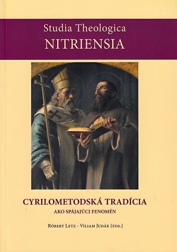 Cyrilometodská tradícia ako spájajúci fenomén