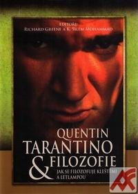 Quentin Tarantino a filozofie. Jak se filozofuje kleštěmi a letlampou