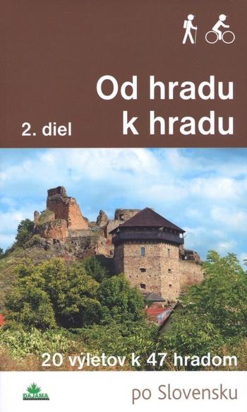 Od hradu k hradu 2.diel