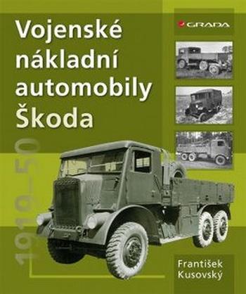 Vojenské nákladní automobily Škoda. 1919-1950