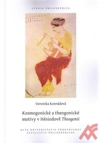 Kosmogonické a theogonické motivy v Hésiodově Theogonii
