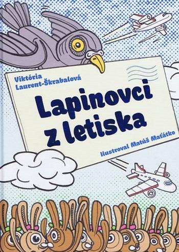 Lapinovci z letiska