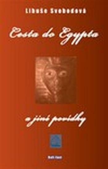 Cesta do Egypta a jiné povídky