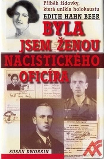 Byla jsem ženou nacistického oficíra