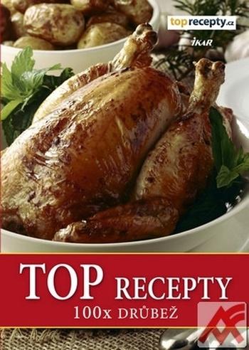 Top recepty - 100x drůbež
