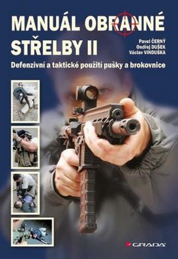 Manuál obranné střelby II.