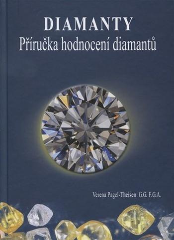 Diamanty. Příručka hodnocení diamantů