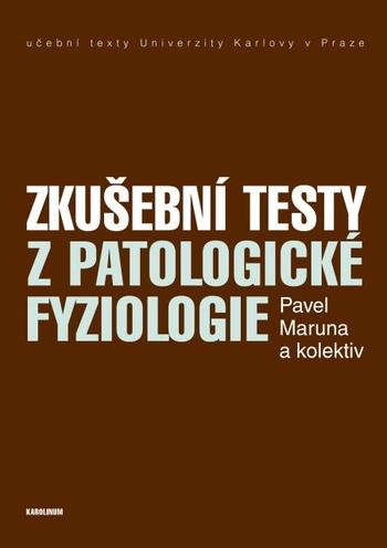Zkušební testy z patologické fyziologie