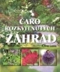 Čaro rozkvitnutých záhrad