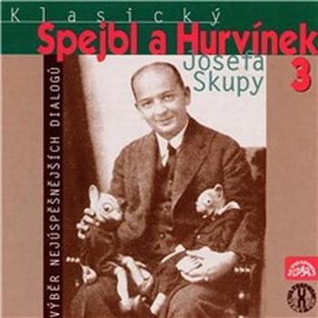 Klasický Spejbl a Hurvínek Josefa Skupy 3