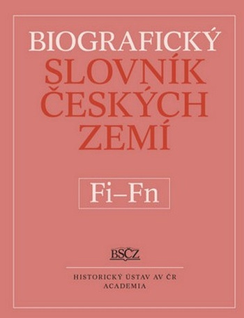 Biografický slovník českých zemí 17. (Fi-Fň)