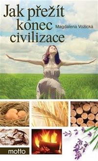 Jak přežít konec civilizace