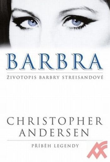 Barbra. Životopis Barbry Streisandové