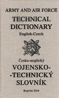 Vojensko-technický slovník. Anglicko-český a česko-anglický