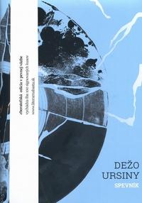 Dežo Ursiny. Spevník (limitovaná edícia)