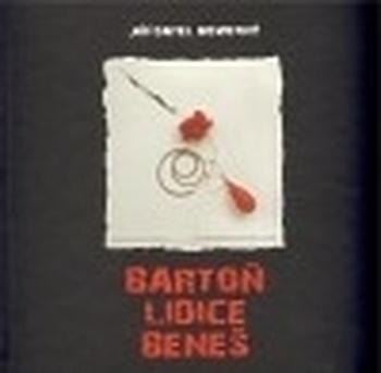 Bartoň Lidice Beneš