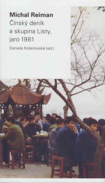 Čínský deník a skupina Listy, jaro 1981