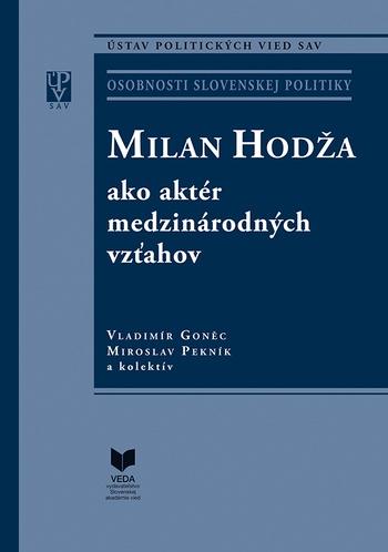 Milan Hodža ako aktér medzinárodných vzťahov
