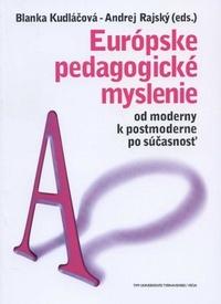 Európske pedagogické myslenie II. Od moderny k postmoderne po súčastnosť
