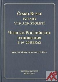 Česko-Ruské vztahy v 19. a 20. století
