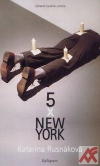 5 x New York