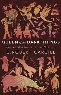 Queen of the Dark Things