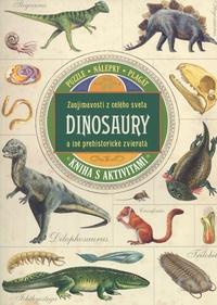 Dinosaury a iné prehistorické zvieratá