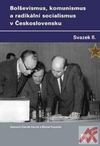 Bolševismus, komunismus a radikální socialismus v Československu II.