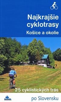 Najkrajšie cyklotrasy - Košice a okolie